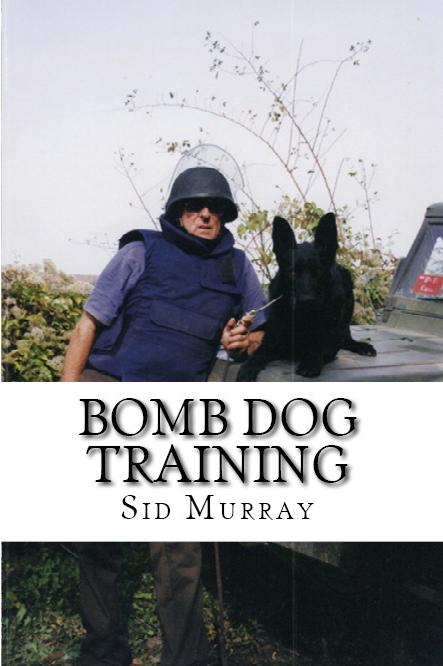 bomb dog training Sid Murray